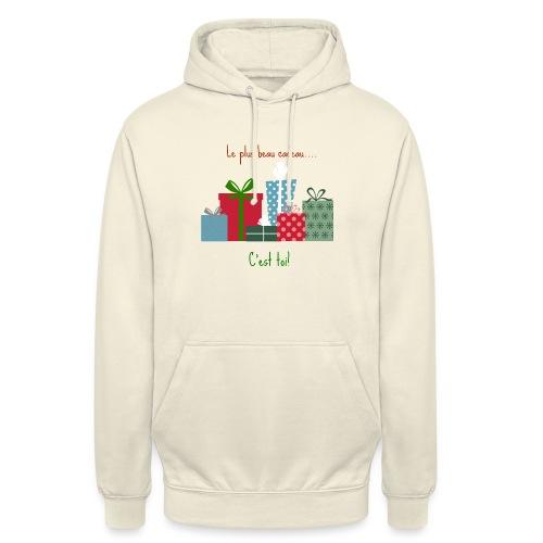 Le plus beau cadeau - Sweat-shirt à capuche unisexe