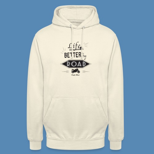 Moto - Life is better on the road - Sweat-shirt à capuche unisexe