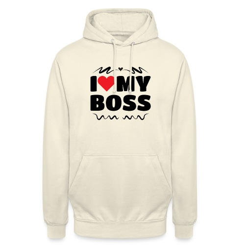 I love my Boss - Unisex Hoodie