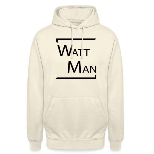 Watt Man - Hoodie unisex