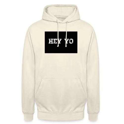 Hey yo - Sweat-shirt à capuche unisexe