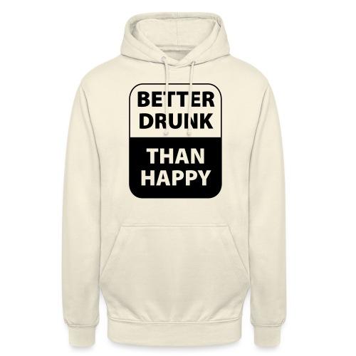 mieux ivre qu'heureux - Sweat-shirt à capuche unisexe