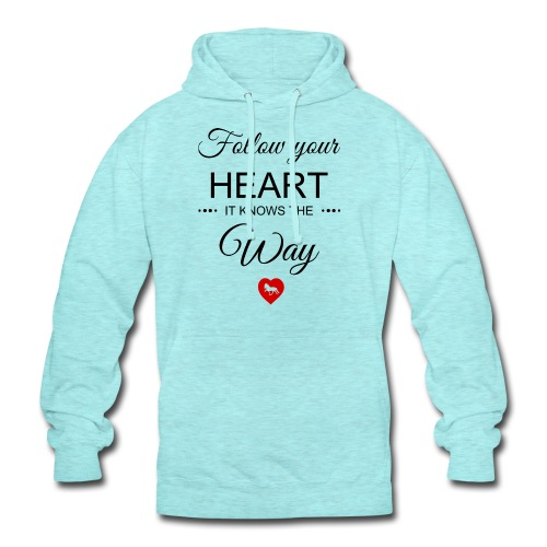 follow your heartbesser - Unisex Hoodie