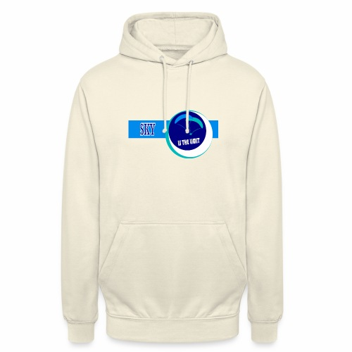 Sky is the limit - Unisex Hoodie