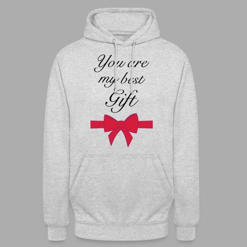 you are my best gift - Unisex Hoodie