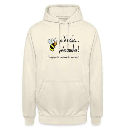 Pas d'abeille, pas de chouchen - Sweat-shirt à capuche unisexe