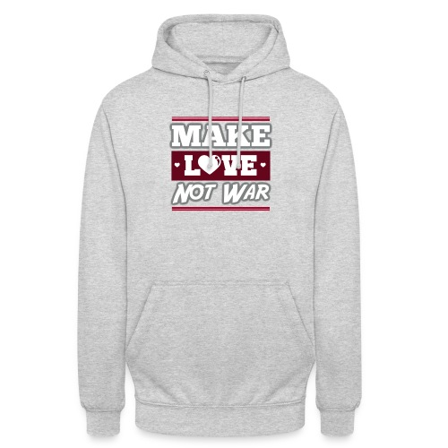 Make_love_not_war by Lattapon - Hættetrøje unisex