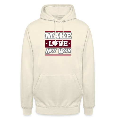 Make_love_not_war by Lattapon - Hættetrøje unisex