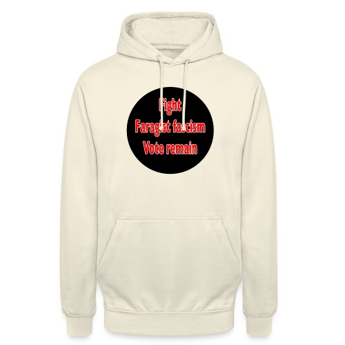 Fight Faragist fascism referendum murder of Jo Cox - Unisex Hoodie