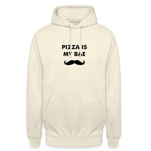 Pizza is my bae - Hoodie unisex