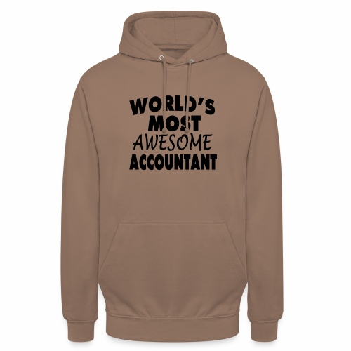 Black Design World s Most Awesome Accountant - Unisex Hoodie