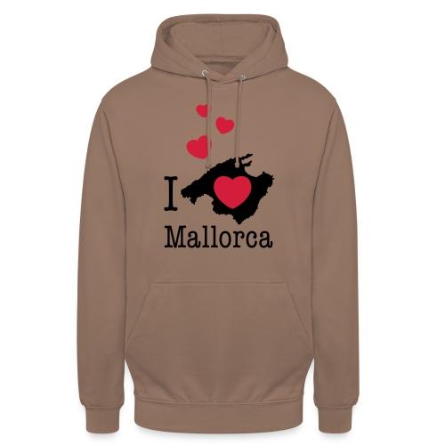 love Mallorca Balearen Spanien Ferieninsel Urlaub - Unisex Hoodie
