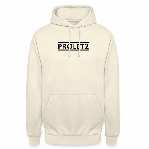 Prolet2 | Geschenk - Unisex Hoodie