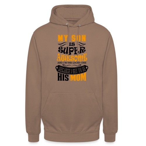 My Son Is Super Awesome His Mom - Unisex Hoodie