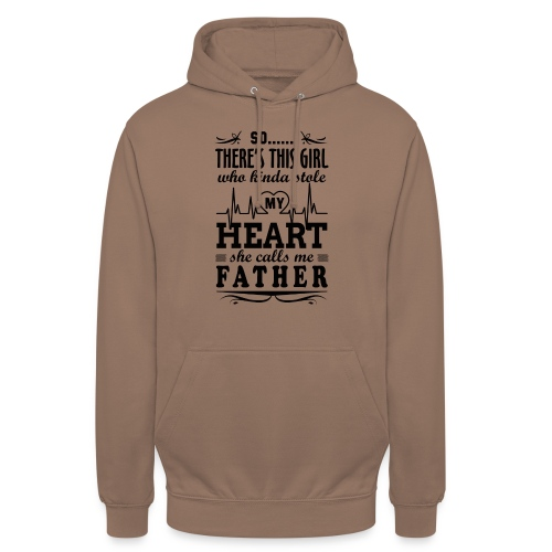 My Heart She Calls Me Father - Unisex Hoodie