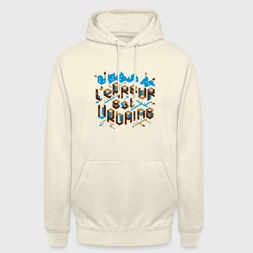 L'erreur est urbaine - Sweat-shirt à capuche unisexe