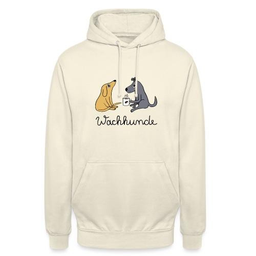 Wachhunde - Nur wach mit Kaffee - Unisex Hoodie