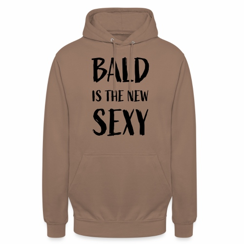 Bald is the new Sexy - Hoodie unisex