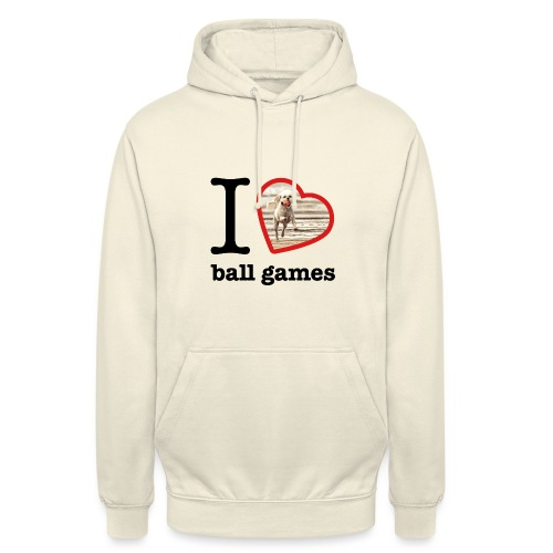 I love ball games Dog playing ball retrieving ball - Unisex Hoodie