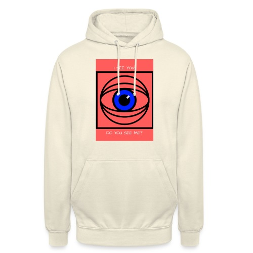 I SEE YOU! DO YOU SEE ME? - Luvtröja unisex