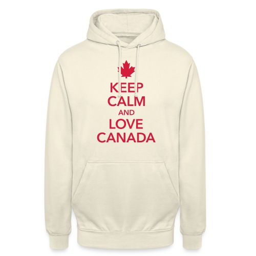 keep calm and love Canada Maple Leaf Kanada - Unisex Hoodie