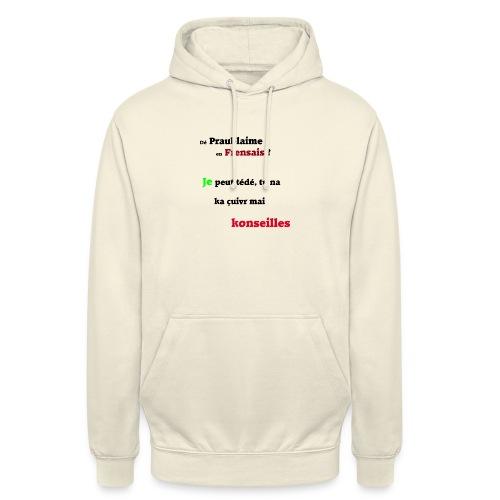 Probleme en français - Sweat-shirt à capuche unisexe