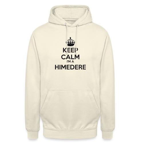 Himedere keep calm - Unisex Hoodie