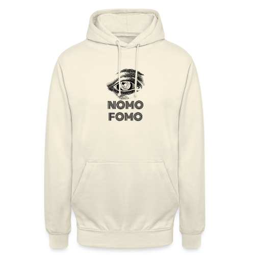NOMO FOMO - Unisex Hoodie
