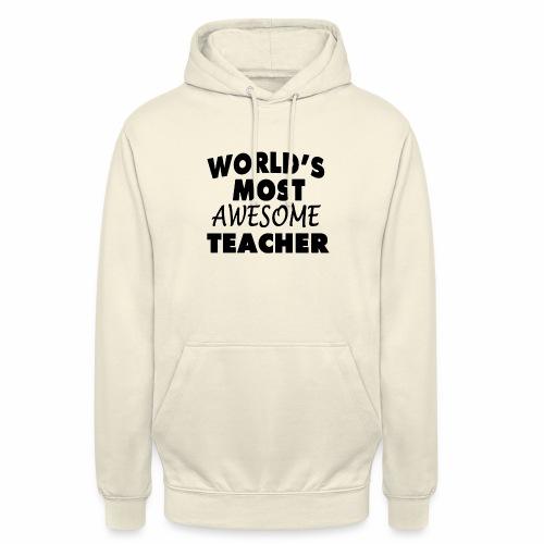 Black Design World s Most Awesome Teacher - Unisex Hoodie