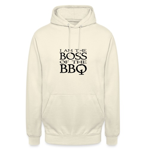 I am the Boss of the BBQ - der Chef am Grill - Unisex Hoodie