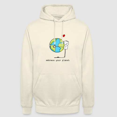 embrace your planet - Unisex Hoodie