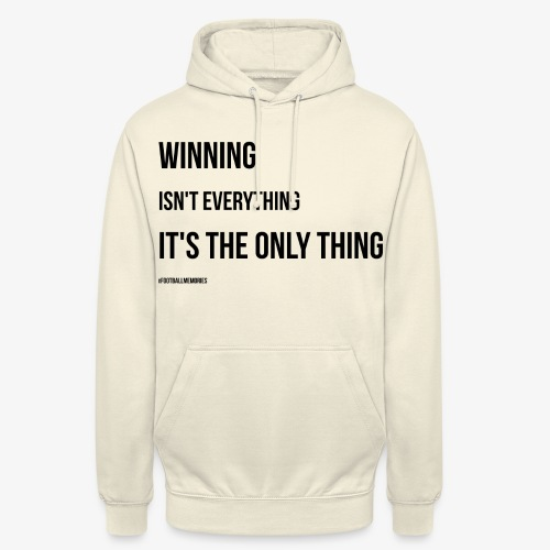 Football Victory Quotation - Unisex Hoodie