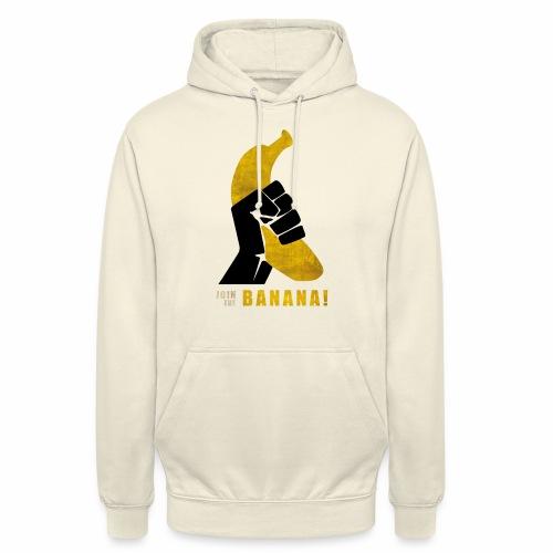 Join the Banana - Sweat-shirt à capuche unisexe