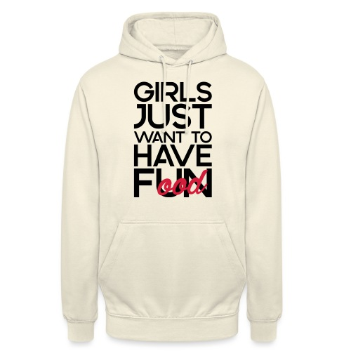 Girls just want to have food - Hoodie unisex