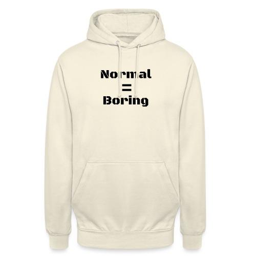 Normal is boring coffeemug - Unisex Hoodie