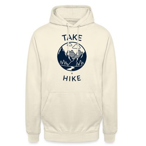 take a hike 2 - Unisex Hoodie