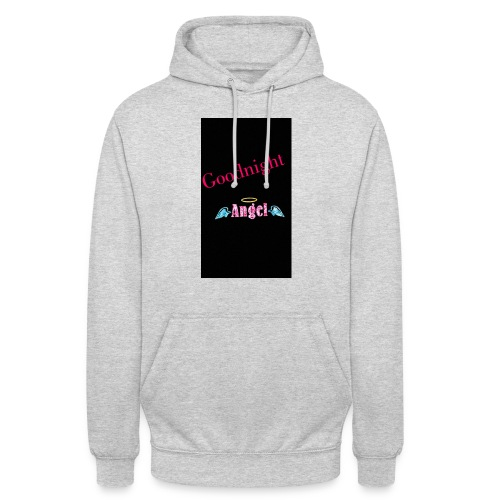 goodnight Angel Snapchat - Unisex Hoodie