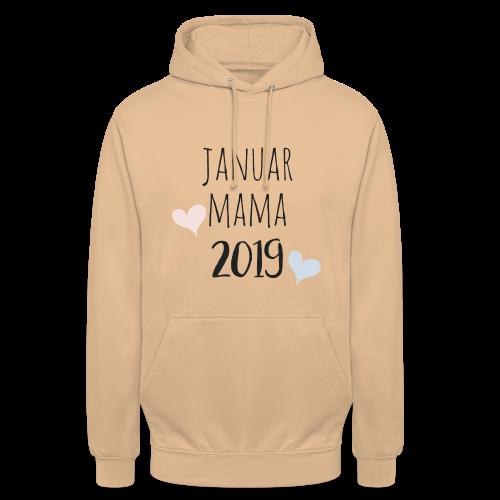 Januar Mama 2019 - Unisex Hoodie