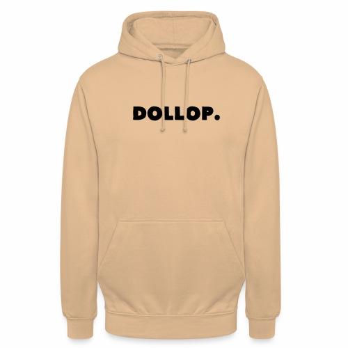 Dollop. - Sweat-shirt à capuche unisexe