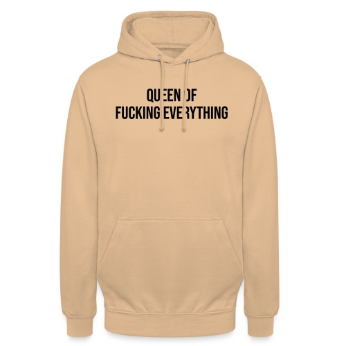 Queen of f**** everything - Unisex Hoodie