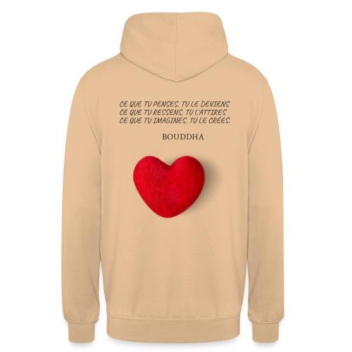 Citation de Bouddha Ce que tu penses tu le deviens - Sweat-shirt à capuche unisexe