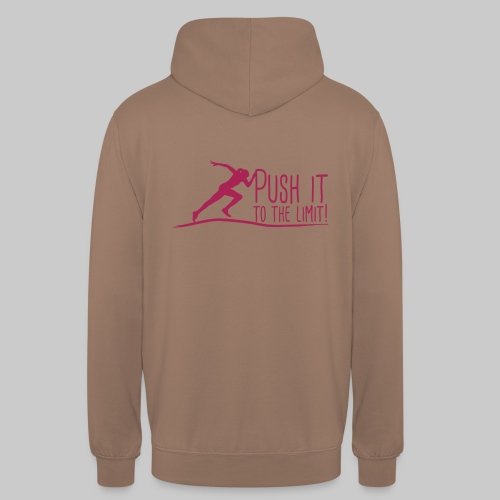 Push it to the limit woman - Unisex Hoodie