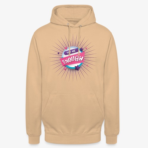 You are enough - Unisex Hoodie
