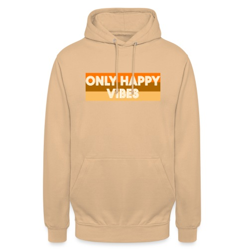 Only happy vibes - Hoodie unisex
