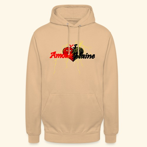 Amour & Haine - Sweat-shirt à capuche unisexe