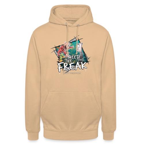 meet the freak - Unisex Hoodie