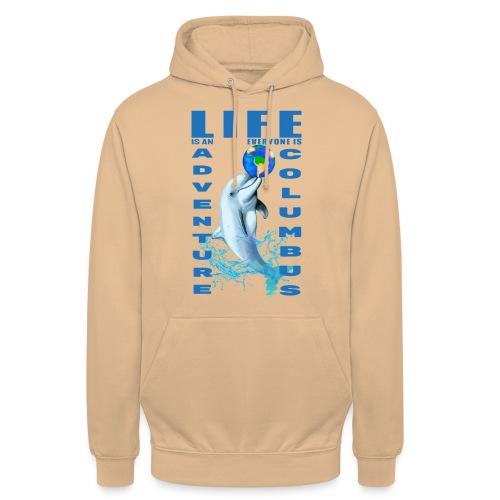 LIFE IS AN ADVENTURE EVERYONE IS COLUMBUS - Sweat-shirt à capuche unisexe