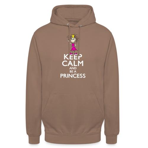Keep calm an be a princess - Unisex Hoodie