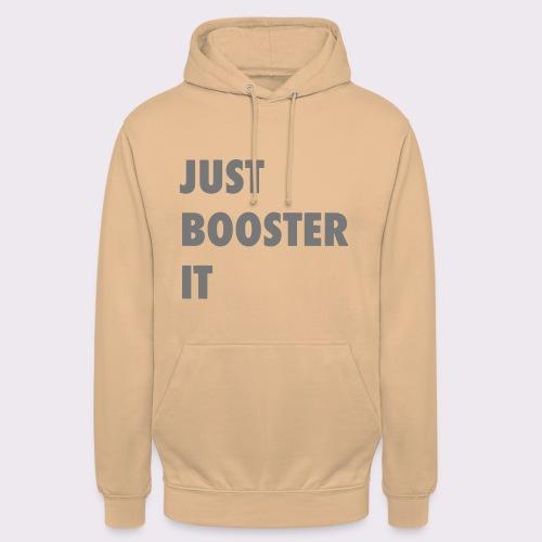 just boost it - Unisex Hoodie