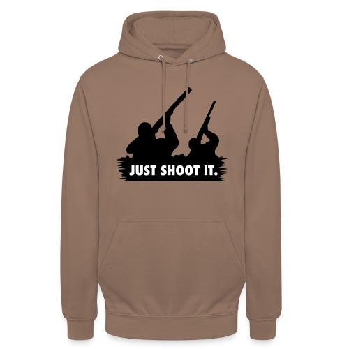 Just shoot it. - Sweat-shirt à capuche unisexe
